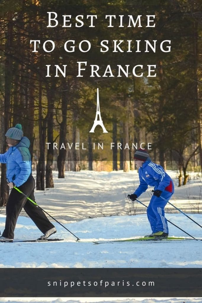best time to go skiing in france - pin for pinterest
