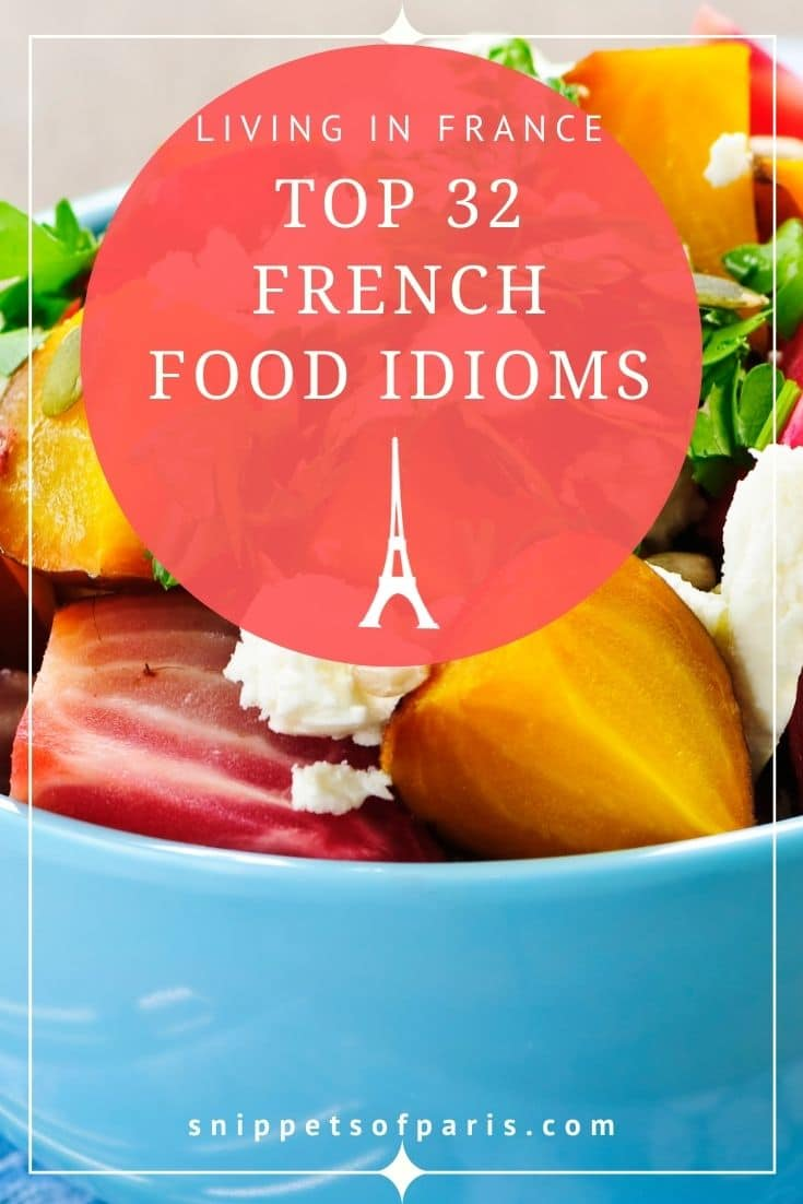 French Food Expressions: 32 Funny Idioms on French Cuisine