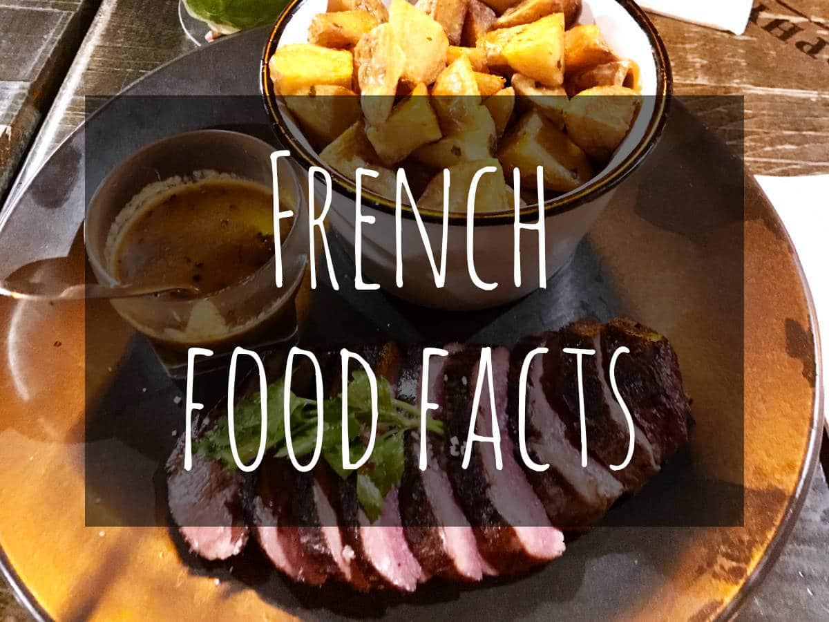"38 French Food Facts that will have you saying ""hmmm"""