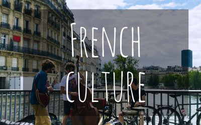 French Culture: 50+ facts and tidbits from France