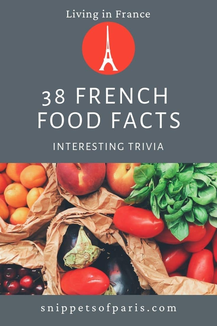 38 French Food Facts that will have you saying \