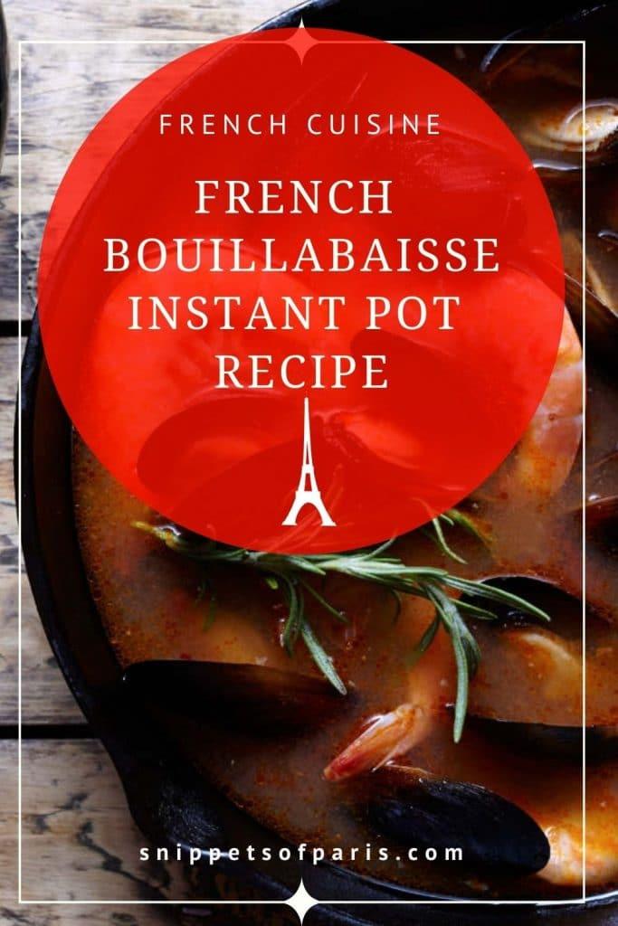 Pin for pinterest - Marseille's Bouillabaisse Instant Pot Recipe