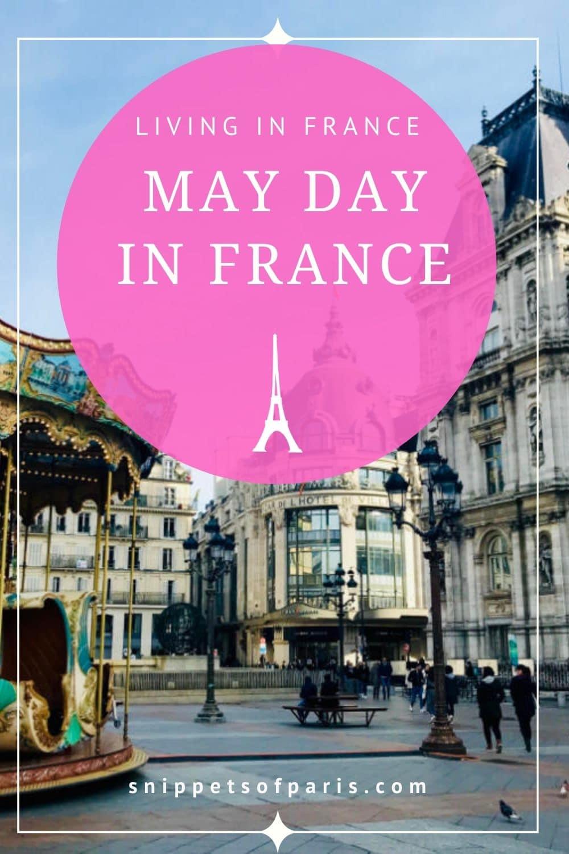 May day in Spring: Celebrating Labor Day in France