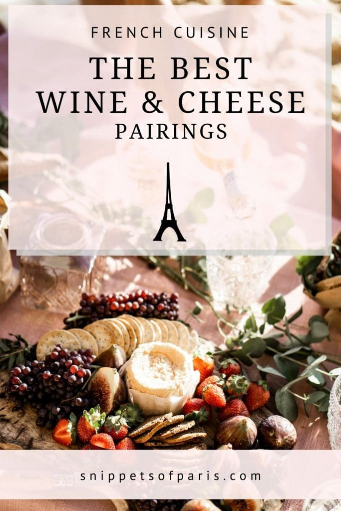French wine and cheese pairings - pin for pinterest