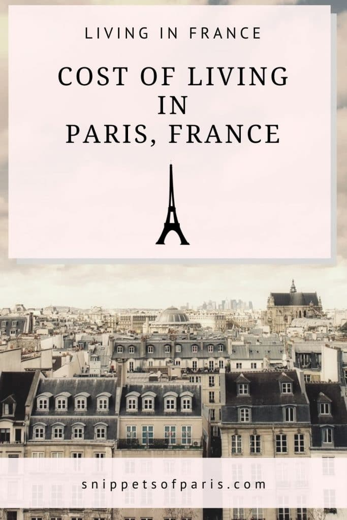 cost of living in paris - pin to pinterest