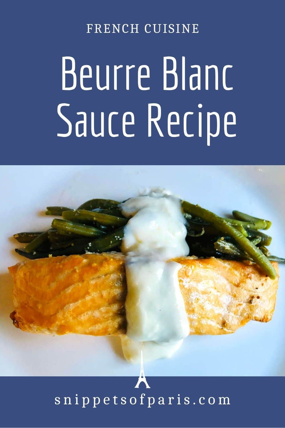 French Beurre Blanc sauce recipe for the home cook