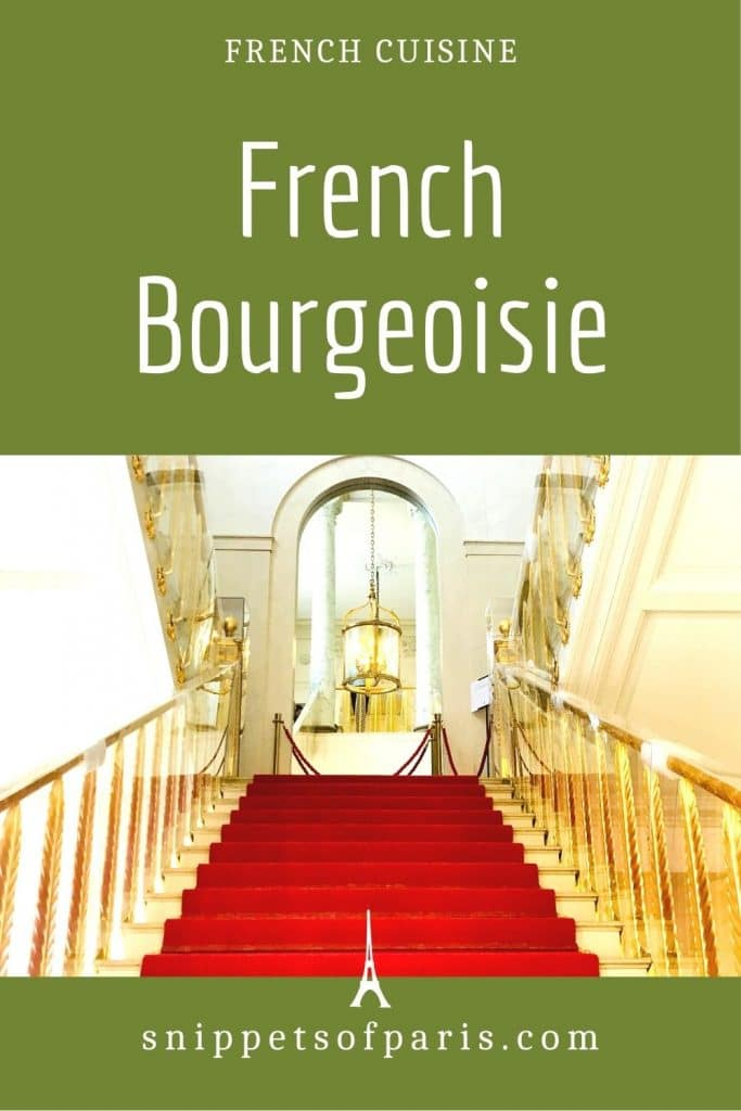 French bourgeoisie - pin for pinterest